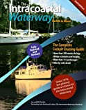 img - for The Intracoastal Waterway, Norfolk to Miami: The Complete Cockpit Cruising Guide, Sixth Edition book / textbook / text book