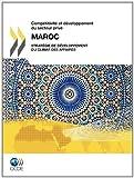 echange, troc Oecd Publishing - Comp Titivit Et D Veloppement Du Secteur Priv Comp Titivit Et D Veloppement Du Secteur Priv: Maroc 2010: Strat Gie de D Veloppe