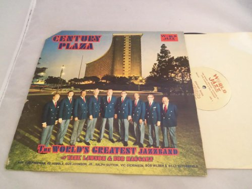 Century Plaza LP by The World's Greatest Jazz Band of Yank Lawson & Bob Haggart
