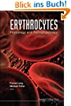 Erythrocytes: Physiology and Pathophy...