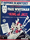 IT HAPPENED IN MONTEREY (original sheet music) from the film KING OF JAZZ with Paul Whiteman