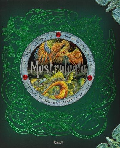Mostrologia Enciclopedia delle creature fantastiche PDF