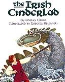 The Irish Cinderlad (Trophy Picture Books)