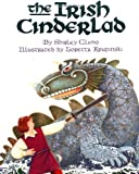 The Irish Cinderlad (Trophy Picture Books)