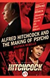Alfred Hitchcock and the Making of Ps…
