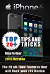 Iphone 6 & Iphone 6+ Tips and Tricks:...
