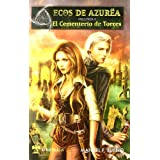 Ecos de azurea 1 - cementerio de Torres (Serie Epica)