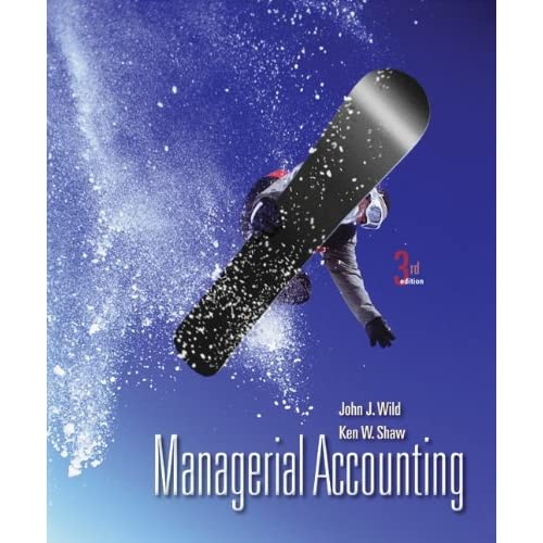 answer team managerial accounting 3th edition  answers College Accounting Chapter 2 College Accounting Chapter 5