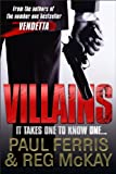 Villains: It Takes One to Know One...