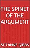 img - for The Spinet of the Argument book / textbook / text book