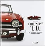 Triumph TR: Eine Hommage an den britischen Sportwagenklassiker