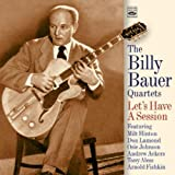 echange, troc The Billy Bauer Quartets - Let'S Have A Session