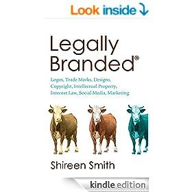 Legally Branded (Brand law - Logos, Trade Marks, Designs, Copyright & Intellectual Property, Internet Law & Social Media Marketing)