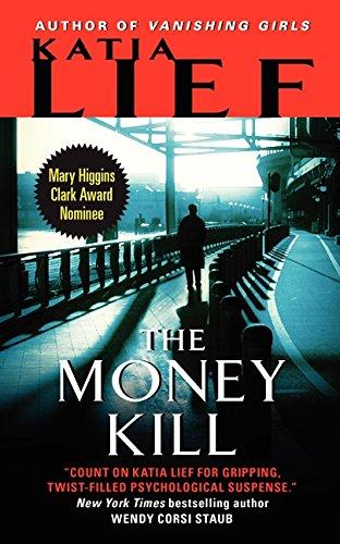 Image of The Money Kill (Karin Schaeffer)