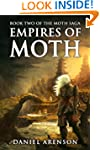 Empires of Moth (The Moth Saga Book 2)