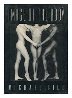 Image of the Body, Gill, Michael