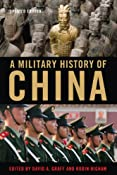 A Military History of China: Amazon.co.uk: David A. Graff, Robin Higham: Books