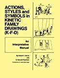 Action, Styles, And Symbols In Kinetic Family Drawings (K-F-D)
