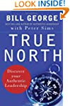 True North: Discover Your Authentic L...
