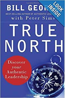 True North: Discover Your Authentic Leadershi