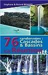 76 randonn�es : cascades & bassins La...