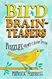 img - for Bird Brainteasers: Puzzles, Games & Avian Trivia book / textbook / text book