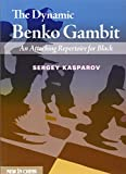 The Dynamic Benko Gambit: An Attacking Repertoire for Black