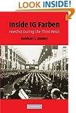 Inside IG Farben: Hoechst During the Third Reich