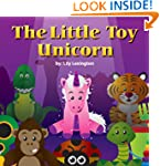 The Little Toy Unicorn (Fun Rhyming C...