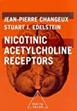 img - for Nicotinic Acetylcholine Receptors: From Molecular Biology to Cognition (Odile Jacob) 1st edition by Changeux, Jean-Pierre, Edelstein, Stuart J. (2005) Hardcover book / textbook / text book
