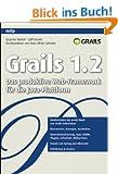 Grails 1.2: Das produktive Web-Framework f�r die Java-Plattform