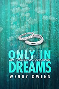 Only In Dreams: A Contemporary Romance About Second Chances by Wendy Owens ebook deal