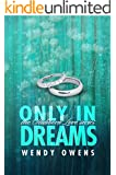Only In Dreams (Stubborn Love Book 2) (English Edition)