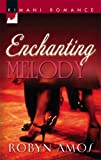 img - for Enchanting Melody (Kimani Romance) book / textbook / text book