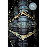 Whisky Classified: Choosing Single Malts by Flavourby David Wishart