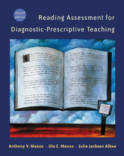Reading Assessment for Diagnostic-Prescriptive Teaching...