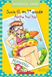 img - for Aloha Ha! Ha! (Junie B. Jones) (French Edition) book / textbook / text book