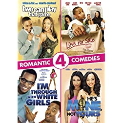 Romantic Comedies Collection (I'm Through with White Girls; Two Can Play That Game; Love for Sale; He's Mine, Not Yours)