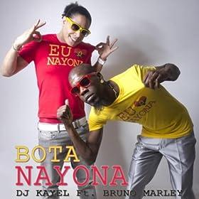 Amazon.com: Bota Nayona (feat. Bruno Marley): Dj Kayel
