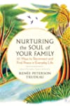Nurturing the Soul of Your Family: 10...