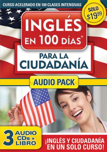 Ingles En 100 Dias Para La Ciudadania Audio Pk (Prepare for Citizenship with English in 100 Days for Citizenship Audio Pack)