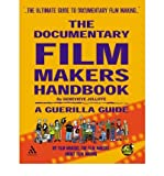 img - for [(The Documentary Film Makers Handbook: A Guerilla Guide)] [Author: Genevieve Jolliffe] published on (April, 2007) book / textbook / text book