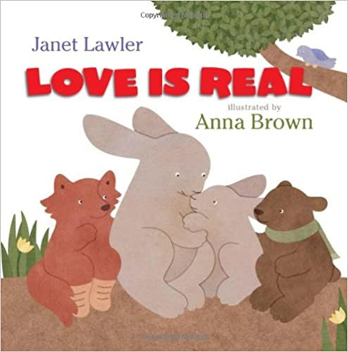 Love is Real Janet Lawler