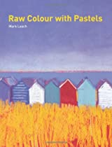 Raw Colour with Pastels Ebook & PDF Free Download