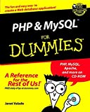PHP and MySQL For Dummies (For Dummies (Computers)) (0764516507) by Valade, Janet