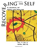 img - for Recovering the Self: A Journal of Hope and Healing (Vol. II, No. 2) book / textbook / text book
