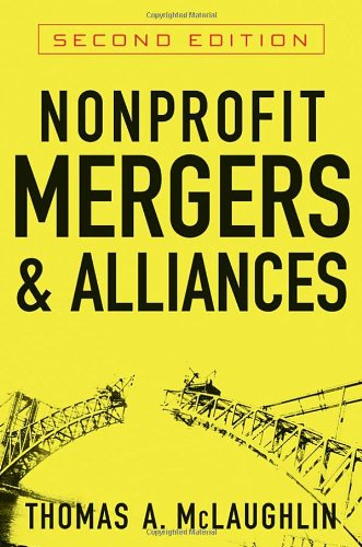 Nonprofit Mergers and Alliances