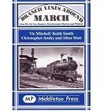 Branch Lines Around March