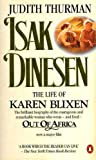 Isak Dinesen - The Life Of Karen Blixen (014009699X) by JUDITH THURMAN