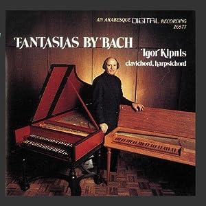 Fantasias By Bach (Kipnis)